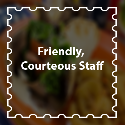 Friendly, Courteous Staff